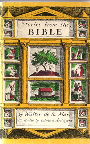 Stories from the Bible By Walter de la Mare