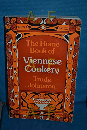 Home Book of Viennese Cookery By Trude Johnston