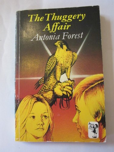 Thuggery Affair By Antonia Forest