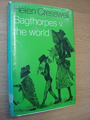 Bagthorpes Versus the World by Helen Cresswell