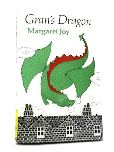 Gran's Dragon By Margaret Joy