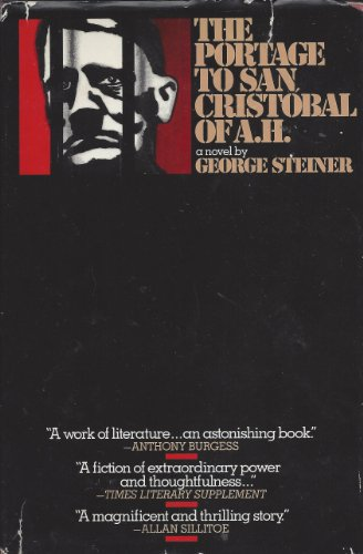 Portage to San Cristo.A.H.-Novel By George Steiner