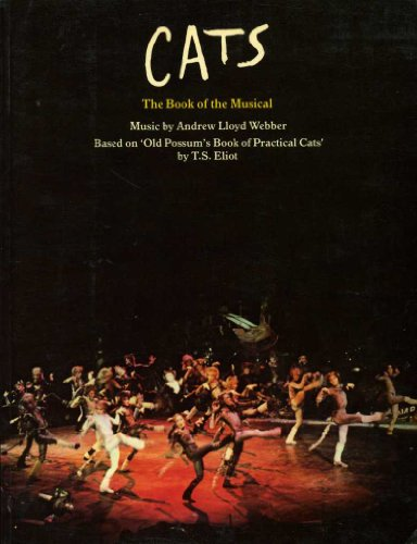 Cats: The Book of the Musical by Andrew Lloyd Webber