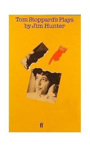 Tom Stoppard's Plays By Jim Hunter