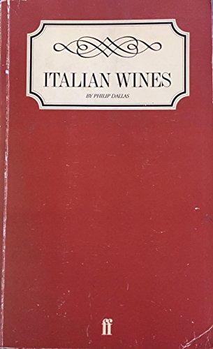 Italian Wines By Philip Dallas