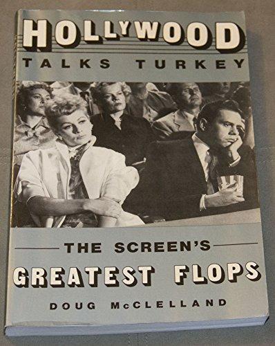 Hollywood Talks Turkey By Doug McClelland