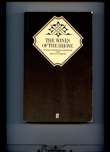 The Wines of the Rhone By John Livingstone Learmonth