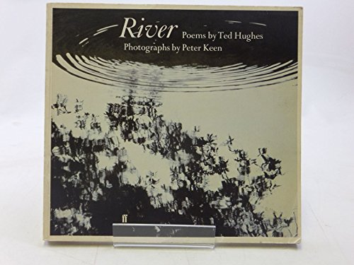 River By Ted Hughes