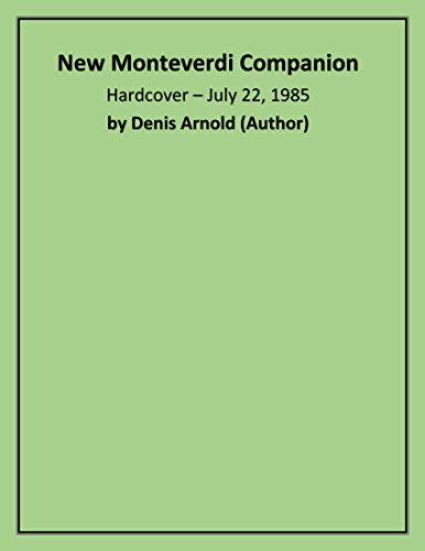 New Monteverdi Companion By Denis Arnold