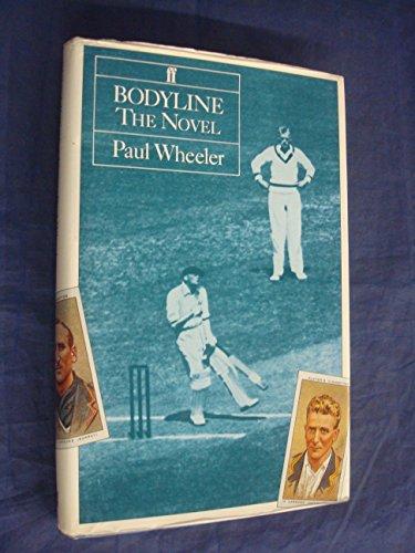 Bodyline By Paul Wheeler