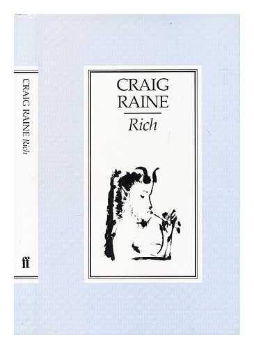Rich By Craig Raine