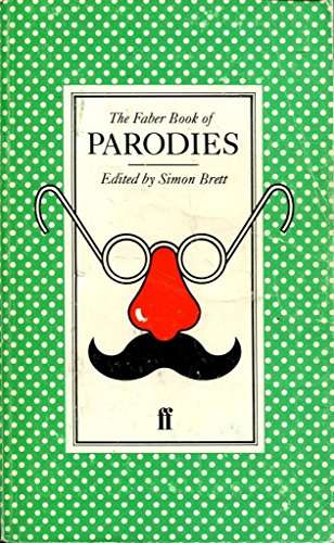 The Faber Book of Parodies By Simon Brett