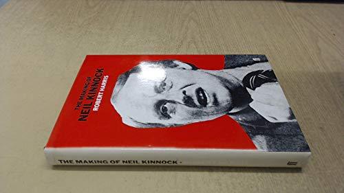 Making of Neil Kinnock By Robert Harris