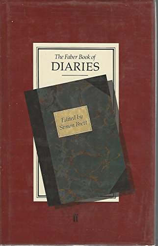 The Faber Book of Diaries By Edited by Simon Brett
