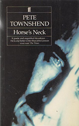 Horse's Neck By Pete Townshend