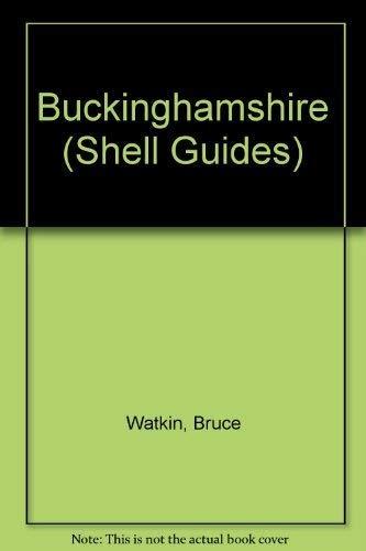 Buckinghamshire By Bruce Watkin