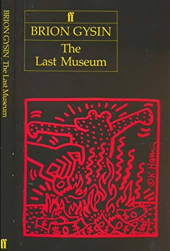 The Last Museum By Brion Gysin