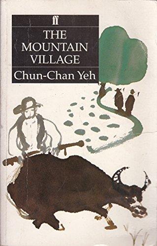 The Mountain Village By Yeh Chun Chan