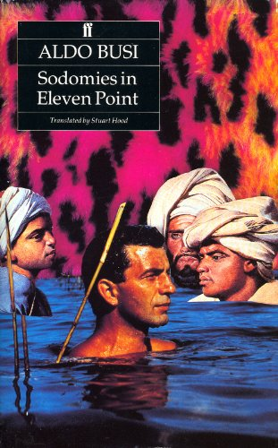 Sodomies in Elevenpoint By Aldo Busi