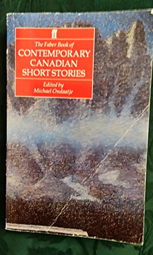 Faber Book of Contemporary Canadian By Michael Ondaatje