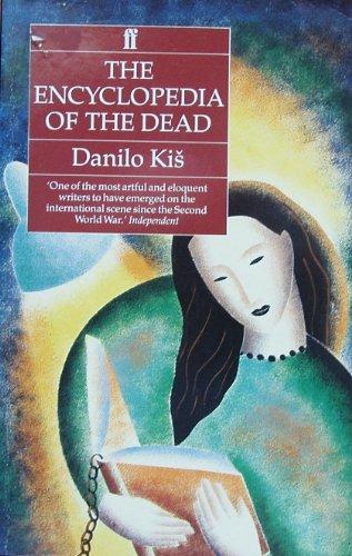 Encyclopaedia of the Dead By Danilo Kis