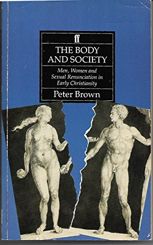 The Body & Society: Men,women & Sexual R By Peter Brown