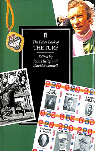 The Faber Book of the Turf By Edited by John Hislop