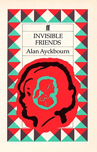 Invisible Friends By Alan Ayckbourn