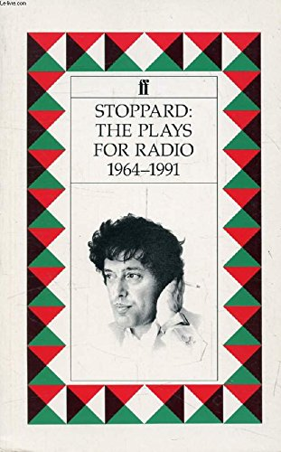 Plays for Radio, 1964-83 By Tom Stoppard