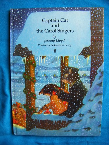Captain Cat and the Carol Singers By Jeremy Lloyd