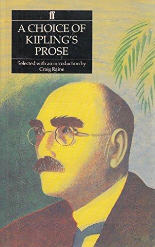 Choice of Kipling's Prose By Craig Raine