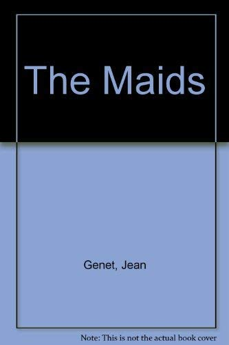 The Maids By Jean Genet