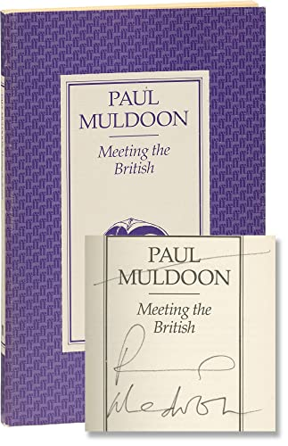 Meeting the British By Paul Muldoon