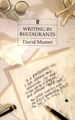 Writing in Restaurants By David Mamet