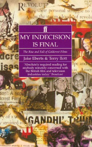 My Indecision is Final By Jake Eberts