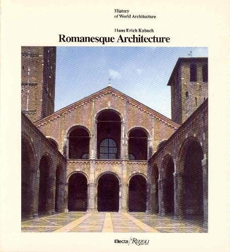 Romanesque Architecture By Hans Erich Kubach
