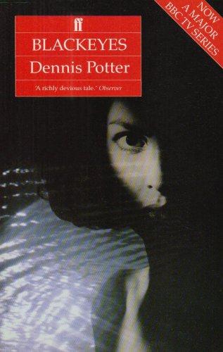 Black-eyes By Dennis Potter