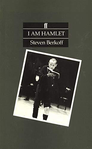 I am Hamlet By Steven Berkoff