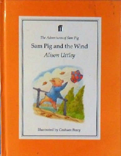 Sam Pig and the Wind By Alison Uttley