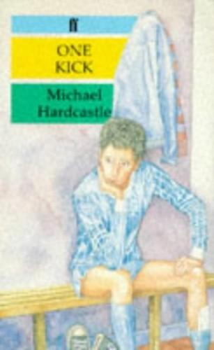 One Kick By Michael Hardcastle