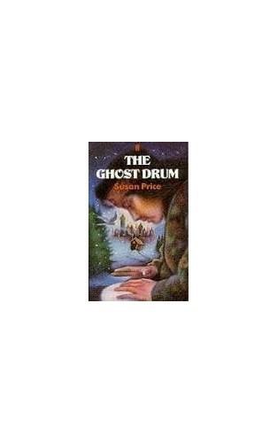 Ghost Drum By Susan Price