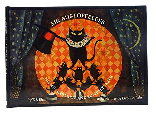 Mr. Mistoffelees By T. S. Eliot