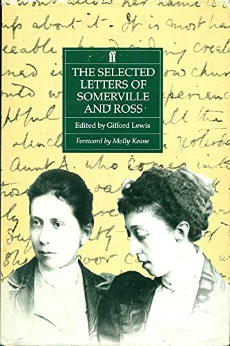 The Selected Letters By E.OE. Somerville