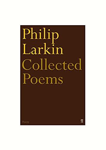 Philip Larkin Collected Poems By Philip Larkin