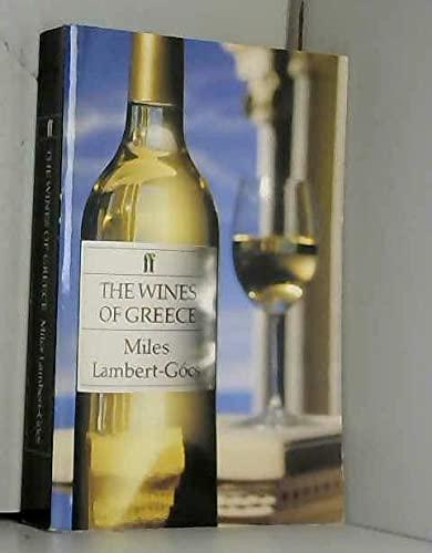 The Wines of Greece By Miles Lambert-Gocs