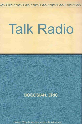Talk Radio By Eric Bogosian