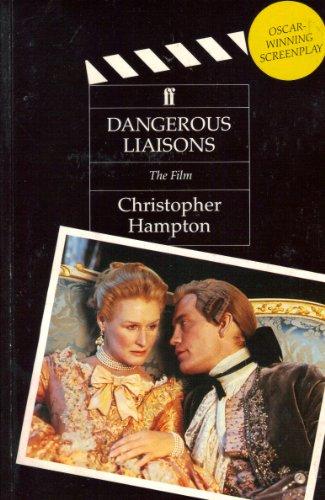 Liaisons Dangereuses By Christopher Hampton