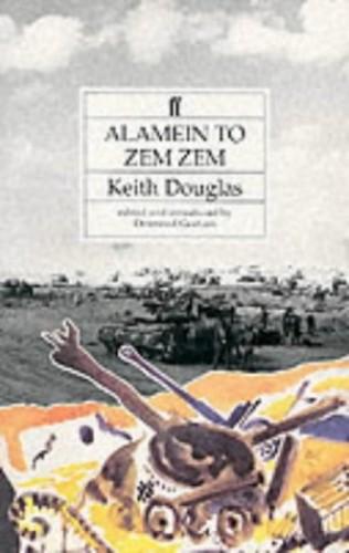 Alamein to Zem Zem By Keith Douglas