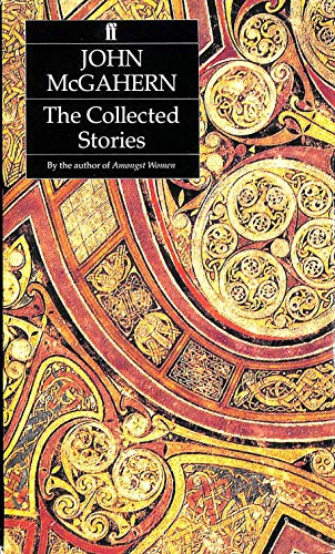 The Collected Stories of John Mcgahern By John McGahern