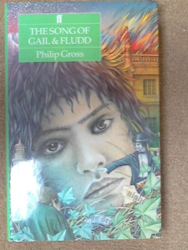 The Song of Gail & Fludd By Phillip Gross